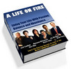 Thumbnail *New* A Life On Fire With Master Resale Rights.2011