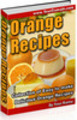 *New* Delicious Orange Recipes 2011