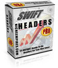 Thumbnail *New* Swift Headers Pro With Master Resale Rights. 2011