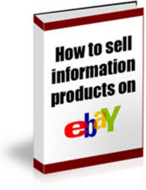 Product picture *New* How to Sell Information Products on EBAY 2011