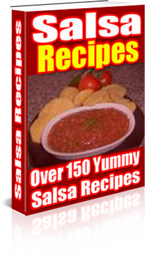 Product picture *New* Salsa Recipes - Over 150 Yummy salsa recipes 2011