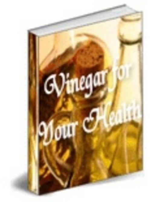 Product picture *New* Vinegar for your health - Download eBooks 2011